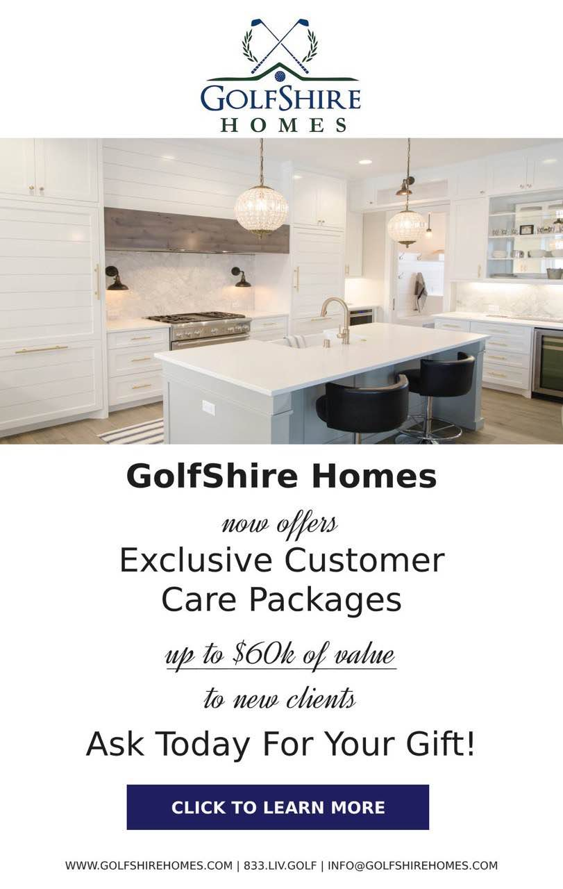 Exclusive Customer Care | GolfShire Homes